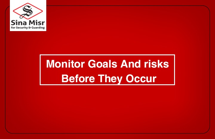 Monitor goals and risks before they occur