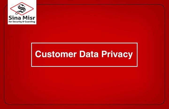 شركة سينا مصر ,Customer data privacy